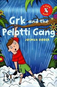 Grk_and_the_Pelotti_Gang