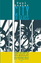City of Glass: The Graphic Novel CITY OF GLASS [ Paul Auster ]