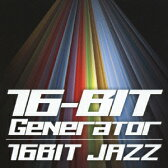 16BIT JAZZ [ 16-BIT Generator ]