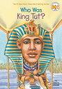 Who Was King Tut WHO WAS KING TUT (Who Was... ) Roberta Edwards