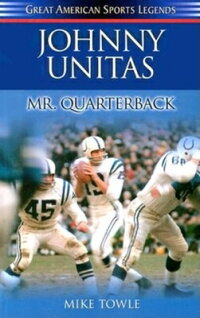 Johnny_Unitas��_Mr��_Quaterback