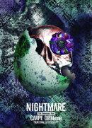 NIGHTMARE 15th Anniversary Tour CARPE DIEMeme TOUR FINAL@TOYOSU PIT
