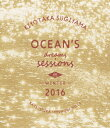 OCEAN'S DREAMS SESSIONS -IN WINTER 2016-【Blu-ray】 [ 杉山清貴 ]