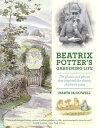 BEATRIX POTTER'S GARDENING LIFE(H) [ MARTA MCDOWELL ]