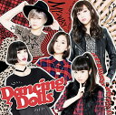 MY→WAY/Love me, Love me [ Dancing Dolls ]