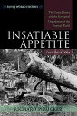 Insatiable Appetite: The United States and the Ecological Degradation ...