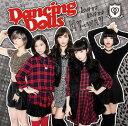 MY→WAY/Love me, Love me [ Dancing Dolls ]