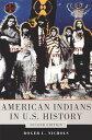 American Indians in U.S. History [ Roger L. Nichols ]