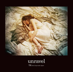 unravel [ TK from <strong>凛として時雨</strong> ]