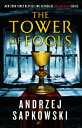 The Tower of Fools TOWER OF FOOLS (The Hussite Trilogy)