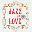 ��른�㥺 JAZZ IN LOVE
