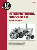 Interntaional Harvester a Collection of I & T Shop Service Manuals (Ih-203) [ Penton ]