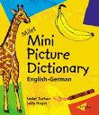 Milet Mini Picture Dictionary (English-German) MILET MINI PICT DICT (ENGLISH- (Milet Mini Picture Dictionaries) [ Sedat Turh..
