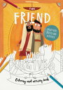 The Friend Who Forgives - Coloring and Activity Book: Packed with Puzzles and Activities COLOR BK-FRIEND WHO FORGIVES - (Tales That Tell the Truth)