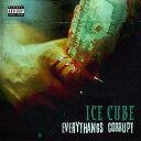 【輸入盤】エブリサングズ コラプト ICE CUBE