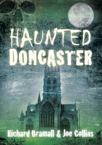 HauntedDoncaster[RichardBramall]