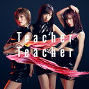 Teacher Teacher (通常盤 CD+DVD Type-A) [ AKB48 ]