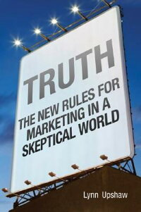 Truth��_The_New_Rules_for_Marke