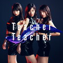 Teacher Teacher (通常盤 CD+DVD Type-B) [ AKB48 ]...
