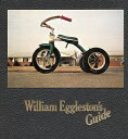 WILLIAM EGGLESTON'S GUIDE(H) [ JOHN SZARKOWSKI ]