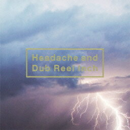 Headache and Dub Reel Inch [ <strong>黒夢</strong> ]