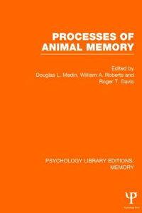 ProcessesofAnimalMemory(Ple:Memory)[DouglasL.Medin]