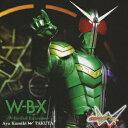 W-B-X ?W-Boiled Extreme? [ ��؍ʖ� w TAKUYA ]