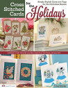 Cross Stitched Cards for the Holidays: Simply Stylish Cards and Tags for the Christmas Season CROSS STITCHED CARDS FOR THE H (Design Originals) Editors of Crossstitcher Magazine