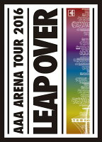 AAA ARENA TOUR 2016 - LEAP OVER -(初回生産限定盤 DVD2枚組 スマプラ対応)