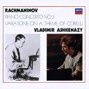 楽天楽天ブックスラフマニノフ:ピアノ協奏曲第3番 コレルリの主題による変奏曲 [ アシュケナージ/プレヴィン ]