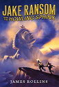Jake Ransom and the Howling Sphinx JAKE RANSOM & THE HOWLING SPHI (Jak...