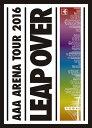 AAA ARENA TOUR 2016 - LEAP OVE...