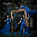 THE BEST/Blue [ Kalafina ]