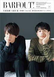 BARFOUT!(vol.297(JUNE 20) Culture Magazine From Shi 大倉忠義×<strong>成田凌</strong> 岡田健史 Stray Kids 藤井流星& (Brown's books)
