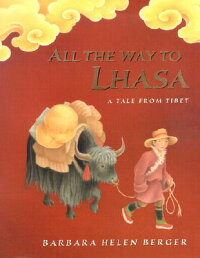 All_the_Way_to_Lhasa��_A_Tale_f