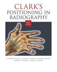Clark��s_Positioning_in_Radiogr