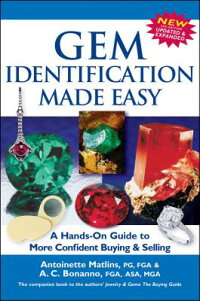 GemIdentificationMadeEasy,5thEdition:AHands-OnGuidetoMoreConfidentBuying&Selling[AntoinetteMatlins,Pg]