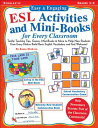 Easy & Engaging ESL Activities and Mini-Books for Every Classroom: Teaching Tips, Games, and Mini-Bo EASY & ENGAGING ESL ACTIV..