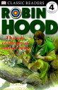 ROBIN HOOD(P) [ DK READERS LEVEL 3 ]