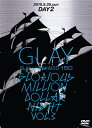 GLAY × HOKKAIDO 150 GLORIOUS M...