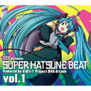 SEB presents SUPER HATSUNE BEAT VOL.1(CD+DVD) [ (V.A.) ]