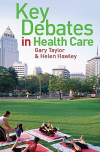 Key_Debates_in_Healthcare