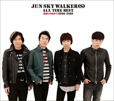 ALL TIME BEST〜全部このままで〜1988-2018 (初回限定盤 CD+DVD) [ JUN SKY WALKER(S) ]