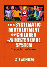 The_Systematic_Mistreatment_of