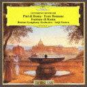 レスピーギ:交響詩≪ローマの松≫、≪ロー...