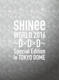 【先着特典】SHINee WORLD 2016〜D×D×D〜 Special Edition in TOKYO(初回限定盤)(ポストカードセット 2枚組付き)【Blu-ray】