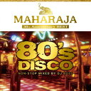 MAHARAJA 80's DISCO 〜30th Anniversary BEST〜 [ (V.A.) ]