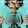 Sixth Sense (初回限定盤 CD+DVD) [ ナオト・インティライミ ]