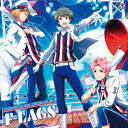 THE IDOLM@STER SideM ST@RTING LINE 14 F-LAGS [ F-LAGS ]