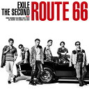 Route 66 (CD+DVD) EXILE THE SECOND